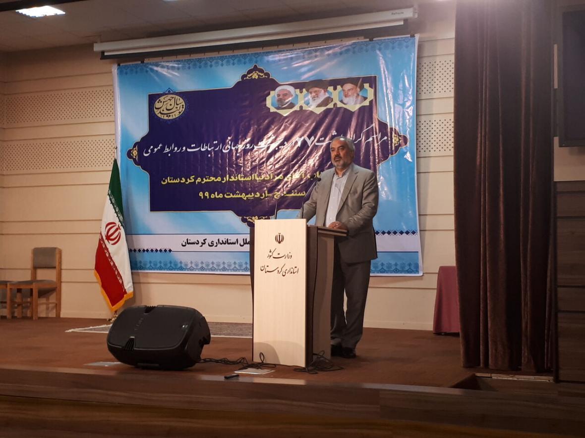 خبرنگاران استاندار کردستان: دستگاه های دولتی در بیان عملکرد و دستاوردهای خود به جامعه ناتوان هستند